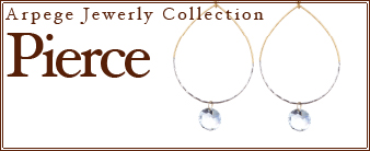 Arpege Jewerly Collection [ Pierce ]